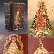 Libros antiguos: XIX ADVOCACIONES ESPAÑOLAS DE LA VIRGEN - DESAMPARADOS - SAGRARIO DE TOLEDO - FUENCISLA. Lote 207118871