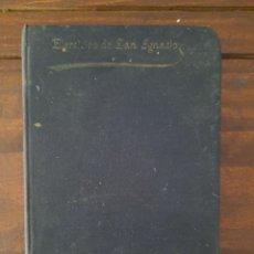 Libros antiguos: EJERCICIOS ESPIRITUALES DE SAN IGNACIO DE LOYOLA - 1898, APOSTOLADO DE LA PRENSA. Lote 207266983