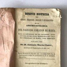 Libros antiguos: ANTONIO MARÍA CLARET. BREVE NOTICA ARCHICOFRADIA SAGRADO CORAZON DE MARIA.. Lote 207293971