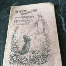 Libros antiguos: LA VISITA DOMICILIARIA DE LA VIRGEN MILAGROSA Y SU NOVENA. 1919.. Lote 207766573