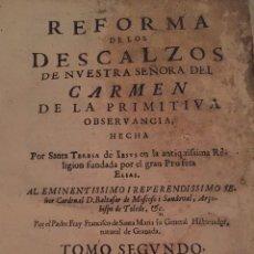 Libros antiguos: REFORMA DE LOS DESCALZOS. (1655) *T2*. Lote 208110550