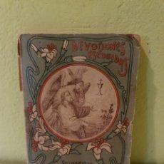 Libros antiguos: LIBRO DEVOCIONES ESCOGIDAS QUINARIO DE LA PASIÓN CINCO LLAGAS S. CALLEJA. Lote 198588508