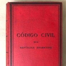 Libros antiguos: CÓDIGO CIVIL DE LA REPUBLICA ARGENTINA. FÉLIX LAJOAUNE, EDITOR (BUENOS AIRES) 1884.. Lote 208169036