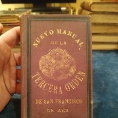 Libros antiguos: 1.885. NUEVO MANUAL DE LA TERCERA ORDEN SEGLAR DE SAN FRANCISCO DE ASÍS. Lote 208359410