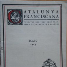 Libros antiguos: CATALUNYA FRANCISCAMA. MAIG 1924. Lote 208393261