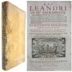 Libros antiguos: 1669- TEOLOGÍA MORAL - LEANDRO DEL SS. SACRAMENTO - IMPONENTE LIBRO DE 35 CM. - PERGAMINO - FOLIO. Lote 208807745