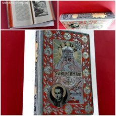 Libros antiguos: VIDA DE SAN JUAN BERCHMANS DE LA COMPAÑIA DE JESÚS. EDICIÓN DE LUJO 1889. UNICO. Lote 209045480