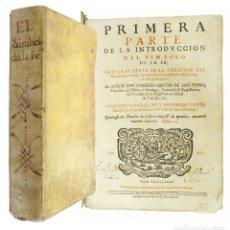 Libros antiguos: SIMBOLO DE LA FE - FRAY LUIS DE GRANADA COMPLETO (1ªPARTE,2ª,3ª,4ª,5ªPARTE+SERMONES). Lote 209134208