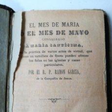 Libros antiguos: EL MES DE MARIA. Lote 209188275