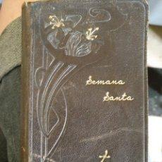 Libros antiguos: ANTIGUO LIBRO RELIGION - RELIGIOSO - OFICIO DE LA SEMANA SANTA 1903. Lote 209201135