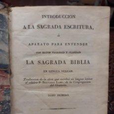 Libros antiguos: INTRODUCCIÓN A LA SAGRADA ESCRITURA - TOMO PRIMERO 1825. Lote 209215778