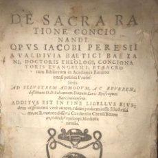 Libros antiguos: 1588 - SANTIAGO PEREZ DE VALDIVIA. DE SACRA RATIONE CONCIONANI. BARCELONA - PEDRO MALO. Lote 209232255
