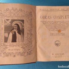 Libros antiguos: SANTA TERESA DE JESÚS - OBRAS COMPLETAS. Lote 209240315