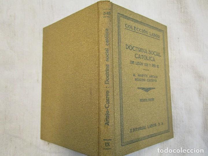 DOCTRINA SOCIAL CATOLICA - MARTIN ARTAJO - COL LABOR Nº345 1939 EXCELENTE CORREO 2.40€ + INFO (Libros Antiguos, Raros y Curiosos - Religión)