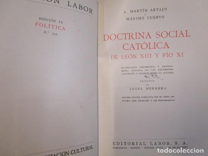 Libros antiguos: DOCTRINA SOCIAL CATOLICA - MARTIN ARTAJO - COL LABOR Nº345 1939 EXCELENTE CORREO 2.40€ + INFO - Foto 2 - 209826540