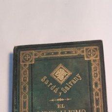 Libros antiguos: EL LIBERALISMO ES PECADO DE SARDÁ Y SALVANY. AÑO 1884. Lote 209850740