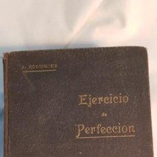Libros antiguos: COLECCIÓN COMPLETA DE 1895. EJERCICIOS DE PERFECCIONAMIENTO. PADRE ALONSO RODRÍGUEZ. Lote 209858860