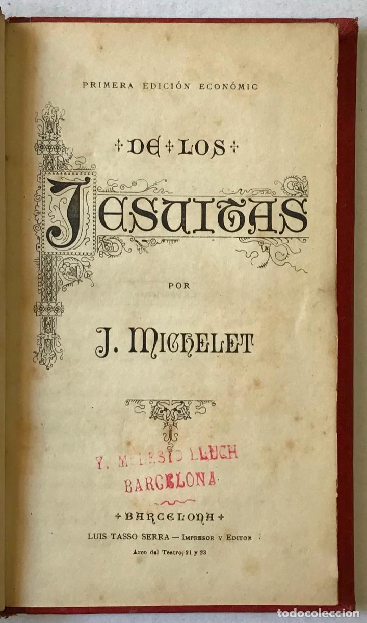 DE LOS JESUITAS. - MICHELET, J. (Libros Antiguos, Raros y Curiosos - Religión)