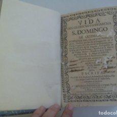 Libros antiguos: ENORME LIBRO DEL SIGLO XVIII : VIDA DEL GLORIOSO PATRIARCHA SANTO DOMINGO DE GUZMAN, 1701. Lote 210812936