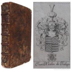 Libros antiguos: 1686 IMPORTANTE PROCEDENCIA HISTÓRICA. LIBRO DEL SIGLO XVII, EXLIBRIS HERÁLDICO, REVOLUCIÓN FRANCESA. Lote 211403192
