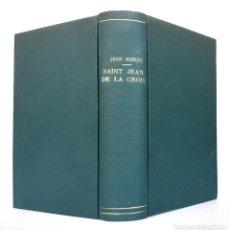 Libros antiguos: 1931 - SAN JUAN DE LA CRUZ Y EL PROBLEMA DE LA EXPERIENCIA MÍSTICA - GRUESO VOLUMEN, 731 PÁGINAS. Lote 211681044