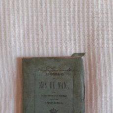 Libros antiguos: LAS MITGIADAS DEL MES DE MAIG (BONITO LIBRO). Lote 211895528
