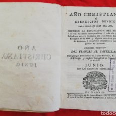 Libros antiguos: AÑO CHRISTIANO O EXERCICIOS DEVOTOS - JUNIO - 1789 - PERGAMINO / PIEL DE CABRA - PJRB. Lote 211981073