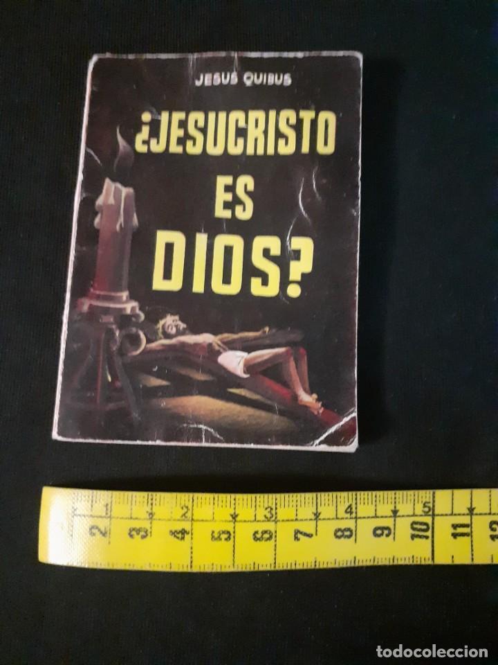 Libros antiguos: Libro de jesus Quibus¿Jesucristo es dios?enciclopedia pulga - Foto 4 - 212040430
