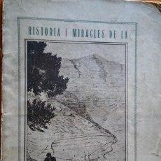 Libros antiguos: HISTÒRIA I MIRACLES DE LA MARE DE DÉU DE NÚRIA. BARCELONA, 1928. Lote 212223231