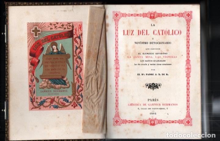 LA LUZ DEL CATÓLICO (GARNIER, PARÍS, 1994) DEVOCIONARIO LETRA GRANDE (Libros Antiguos, Raros y Curiosos - Religión)
