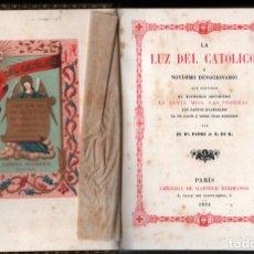 Libros antiguos: LA LUZ DEL CATÓLICO (GARNIER, PARÍS, 1994) DEVOCIONARIO LETRA GRANDE. Lote 212277707