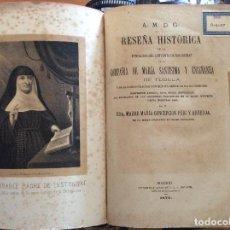 Libros antiguos: RESEÑA HISTÓRICA DE LA FUNDACIÓN DEL CONVENTO DE RELIGIOSAS COMPAÑÍA DE MARÍA SANTÍSIMA-TUDELA 1876. Lote 212292460