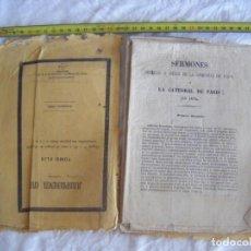 Libros antiguos: JML SERMONES FELIX COMPAÑIA DE JESUS CATEDRAL DE PARIS 1860 HASTA PAGINA 96.. Lote 212464236
