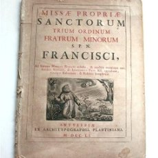 Libros antiguos: MISAL PROPIO DE LOS SANTOS DE LAS ORDENES MENORES FRANCISCANAS. AMBERES, 1751. IMPRENTA PLANTINIANA. Lote 212530236