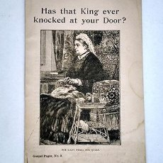 Libros antiguos: HAS THAT KING EVER KNOCKED AT YOUR DOOR? THE RELIGIOUS TRACT SOCIETY, LONDON. CA 1910. Lote 212646196