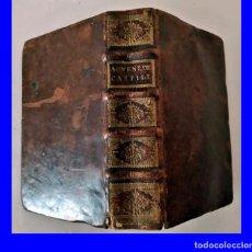 Libros antiguos: AÑO 1672. LIBRO DE CASTILLON. MUY BIEN CONSERVADO. 779 PÁGINAS. SIGLO XVII. Lote 212922403