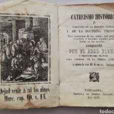 Libros antiguos: CATECISMO HISTÓRICO -1837 - ABAD FLEURI - IMP. DE ANDRÉS GRANELL, TARRAGONA - PIEL CABRA - PJRB. Lote 212994290