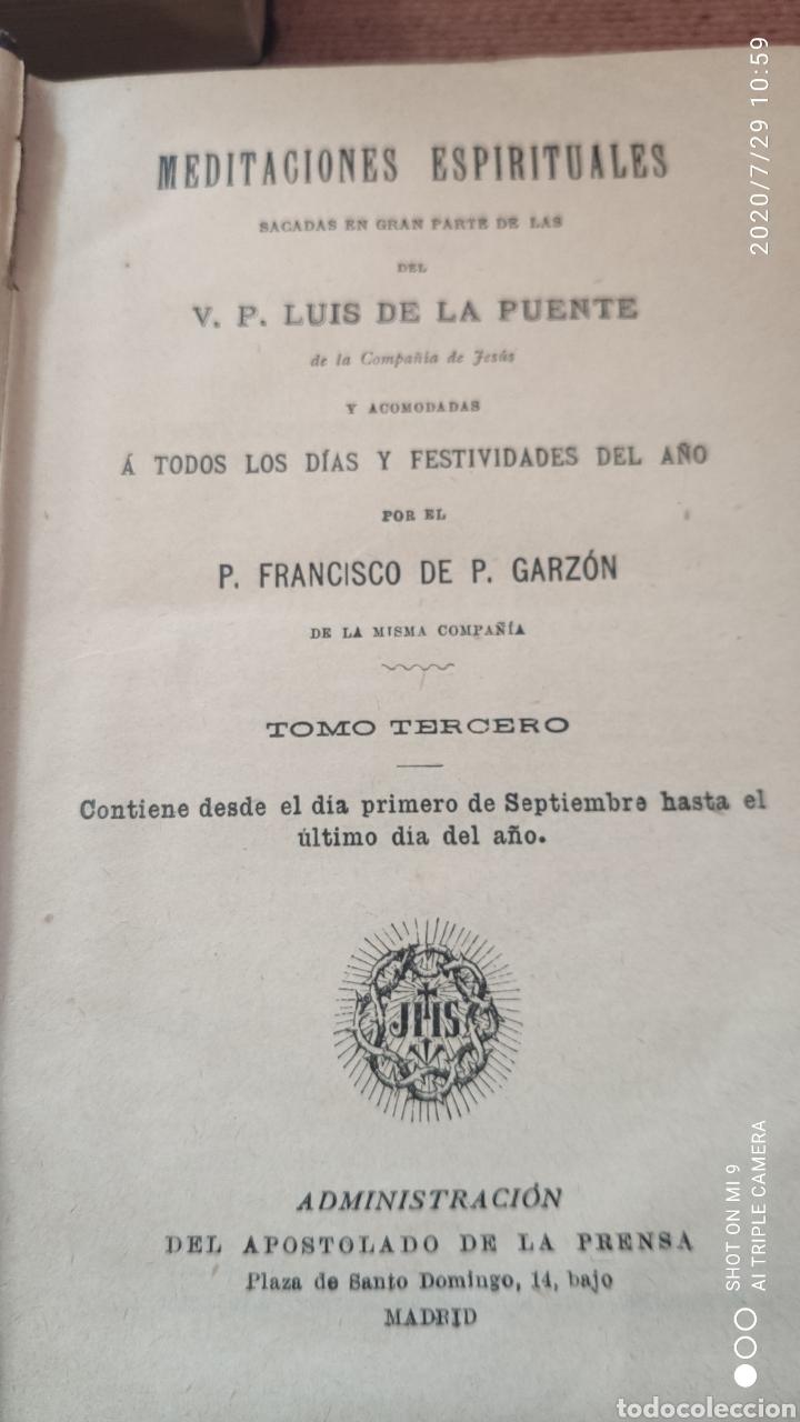 Libros antiguos: MEDITACIONES ESPIRITUALES, TOMO II, 1893 Y III, 1900, LA PUENTE, VER, ÚNICOS - Foto 4 - 213135433