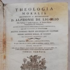 Libros antiguos: THEOLOGIA MORALIS, D. ALPHONSI DE LIGORIO - 1793 - TOMUS TERTIUS - VENETTIIS APUD REMONDINI - PJRB. Lote 213319752