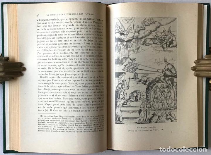 Libros antiguos: LA CHASSE AUX LUTHÉRIENS DES PAYS-BAS. Souvenirs de Francisco de Enzinas. - SAVINE, Albert. - Foto 5 - 123246223