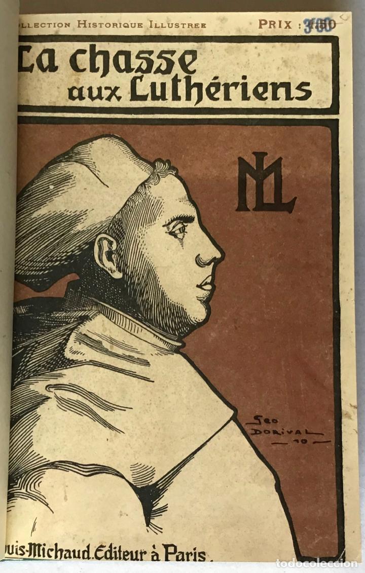 LA CHASSE AUX LUTHÉRIENS DES PAYS-BAS. SOUVENIRS DE FRANCISCO DE ENZINAS. - SAVINE, ALBERT. (Libros Antiguos, Raros y Curiosos - Religión)