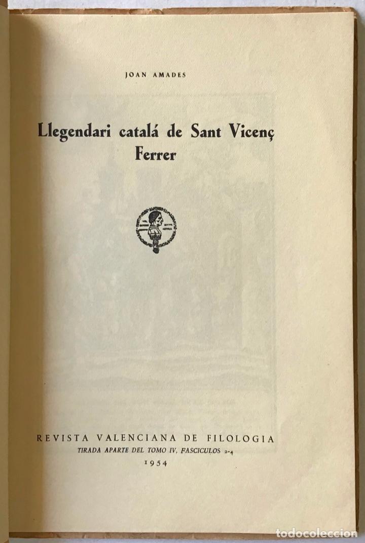 Libros antiguos: LLEGENDARI CATALÀ DE SANT VICENÇ FERRER. - AMADES, Joan. - Foto 2 - 123156444