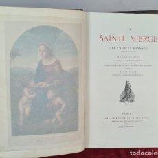 Libros antiguos: LA SAINTE VIERGE. U. MAYNARD. EDIT. FIRMIN DIDOT. PARIS. 1887.. Lote 213773923