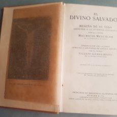 Libros antiguos: EL DIVINO SALVADOR 1923 PADRE MAURICIO MESCHLER CON UN GRABADO Y MAPA PALESTINA TIEMPOS JESUCRISTO. Lote 214259777