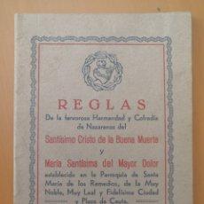 Libros antiguos: REGLAS HERMANDAD SANTÍSIMO CRISTO DE LA BUENA MUERTE Y MARÍA SANTÍSIMA DEL MAYOR DOLOR - CEUTA 1945. Lote 214408213