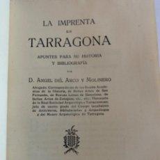 Libros antiguos: LA IMPRENTA EN TARRAGONA,LIBRO. Lote 214928556