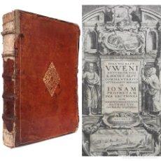 Libros antiguos: 1640. EL LIBRO DEL PROFETA JONÁS - BIBLIA - EXÉGESIS - MAGNÍFICA PORTADA CALCOGRÁFICA, PIEL, 32 CM.. Lote 214977622