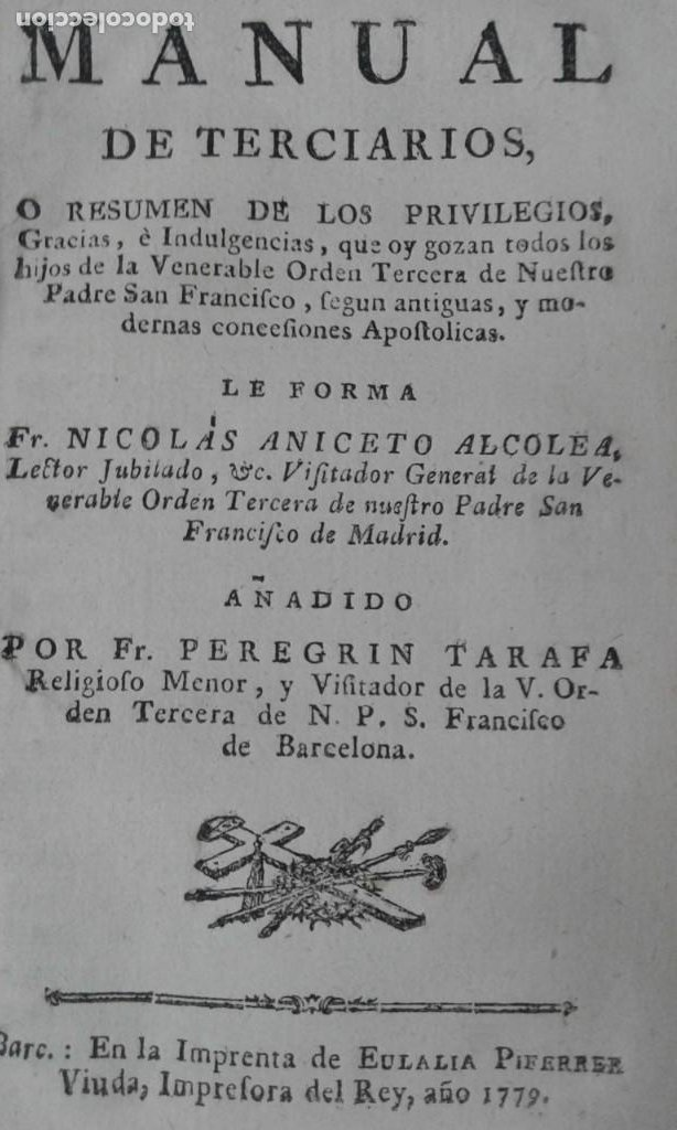 MANUAL DE TERCIARIOS NICOLAS ANICETO AÑO 1779 (Libros Antiguos, Raros y Curiosos - Religión)
