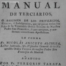 Libros antiguos: MANUAL DE TERCIARIOS NICOLAS ANICETO AÑO 1779. Lote 216363052