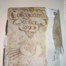 Libros antiguos: LIBRO MANUSCRITO ACTAS FUNDACIÓN COLEGIATURA TARRAGONA 1677 SIGLO XVII CUATRE CASES TAPA PIEL. Lote 216375532